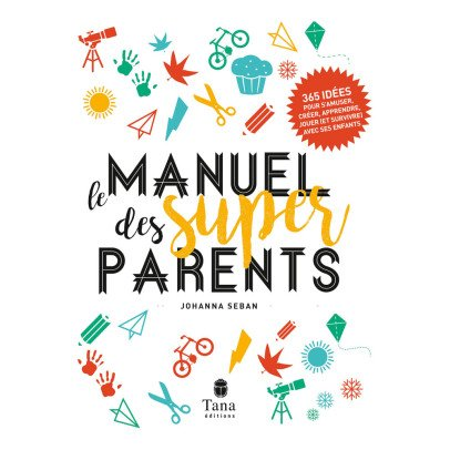 Tana Editions Das Handbuch für Supereltern - 365 Ideen für die Familie - 168 Seiten-listing